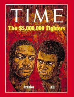 1971 – Joe Frazier & Muhammad Ali Publish Date: Mar. 1971 Cover Story: Bull v. Butterfly: A Clash of Champions Time Magazine, People Magazine, Magazine Covers, Clash Of Champions, Boxing Champions, Jim Morrison Dead, Mocha, World Boxing, Old Magazines