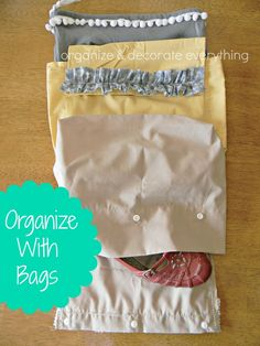 31 Days of Getting Organized (Using What You Have) - Day 20: Organize With Bags - Organize and Decorate Everything