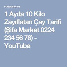1 Ayda 10 Kilo Zayıflatan Çay Tarifi (Şifa Market 0224 234 56 78) - YouTube