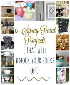 You SPRAY PAINTED that?? 12 Amazing Spray Paint Projects that you would have NO idea were spray painted! This post will make you want to go spray paint crazy...