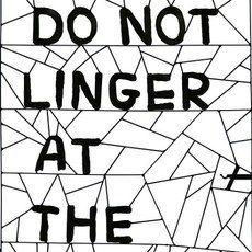 David Shrigley - Do not linger at the gate