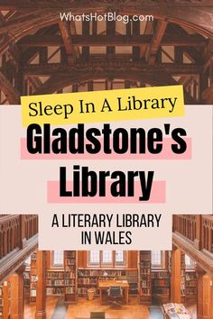 Gladstone's Library is the only residential library in the UK and can be found in Wales. Gladstone's Library UK is a must for book lovers and authors looking for a quiet UK staycation. #whatshotblog #wales #booklovers #library