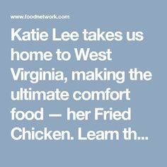 Katie Lee takes us home to West Virginia, making the ultimate comfort food — her Fried Chicken. Learn the dos and don'ts for deep frying and Southern-style tricks to save time and effort in the kitchen. Sunny Anderson makes a comforting side of Easy Baked Sweet Corn and Katie whips up a Sweet Tea Cocktail. Lazarus Lynch from the digital series 'Son of a Southern Chef' stops by to make a crowd-pleasing 'Bama Chocolate Mousse, and the hosts give their verdict on fried, decadent foods.
