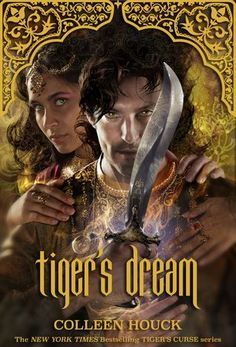 Tiger's Dream (The Tiger Saga, #5) by Colleen Houck    2018