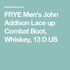 FRYE Men's John Addison Lace up Combat Boot, Whiskey, 13 D US