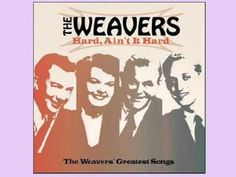 """On Top of Old Smoky"" by The Weavers."