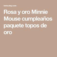 Rosa y oro Minnie Mouse cumpleaños paquete topos de oro