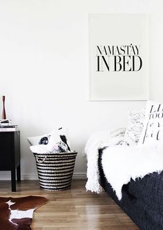 Namastay In Bed - Typography Print - Black and white - Bedroom Wall Art