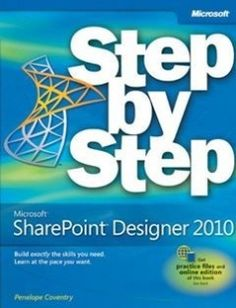 Microsoft SharePoint Designer 2010 Step by Step: Build exactly the skills you need. Learn at the pace you want. free download by Penelope Coventry ISBN: 9780735627338 with BooksBob. Fast and free eBooks download.  The post Microsoft SharePoint Designer 2010 Step by Step: Build exactly the skills you need. Learn at the pace you want. Free Download appeared first on Booksbob.com.
