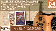 4 de marzo: Taller de Etnomusicologia Arabe en Bogotá, Colombia. #HernanErgueta #bellydance #danzadelvientre #bogota #ritmologiaarabe