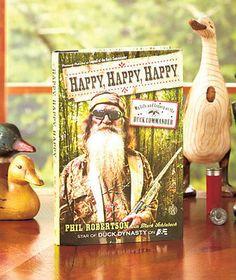 Duck Dynasty Book by Phil Robertson happy happy happy