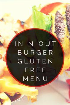 In N Out Burger Gluten Free Menu #glutenfree