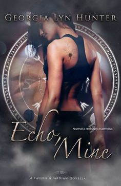 """Read """"Echo, Mine (Fallen Guardians by Georgia Lyn Hunter available from Rakuten Kobo. After a horrifying incident that left her in a coma for several long months, Echo now has to get used to a different lif. Surprise Date, Good Romance Books, Angel Warrior, Paranormal Romance, Romance Novels, Paperback Books, Books To Read, Audiobooks"""