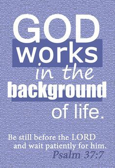 """WE ONLY MAKE IT BECAUSE GOD IS RELENTLESS IN HIS FAITHFULNESS TO US - as we are not, right? """"But Jesus replied, 'My Father is always working, and so am I,'"""" John 5:17."""