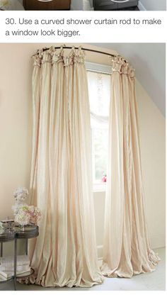 Curved Shower Curtain Rod Creates A Grand Window Treatment & Use a curtain rod and a table cloth for a cheap Marie Antoinette ...