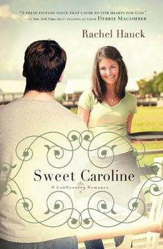 Sweet Caroline (A Lowcountry Romance) by Rachel Hauck,http://www.amazon.com/dp/1595548963/ref=cm_sw_r_pi_dp_hP0ltb0EQB4PF9VR