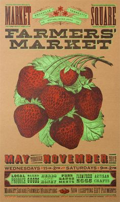 Farmers Market poster for Delicious red strawberry print made for my local market on the square in Knoxville TN. This poster is printed on Vintage Poster, Vintage Signs, Vintage Images, Pioneer House, Strawberry Patch, Strawberry Fields, Strawberry Shirt, Farm Stand, Craft Markets