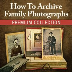 How To Archive Family Photographs Premium Collection | ShopFamilyTree