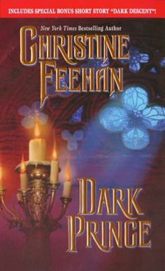 Dark Prince (Dark Series) by Christine Feehan I've read her since this came out