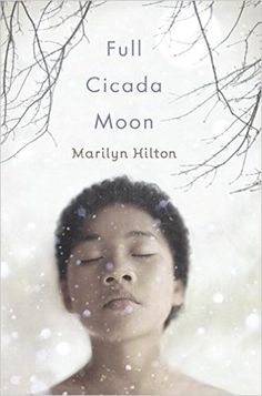 Full Cicada Moon by Marilyn Hilton: Inside Out and Back Again meets One Crazy Summer and Brown Girl Dreaming in this novel-in-verse about fitting in and standing up for what's right  It's 1969, and the Apollo 11 mission is getting ready to go to the moon. But for half-black, half-Japanese Mimi, moving to a predominantly white Vermont town is enough to make her feel alien.