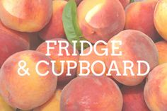 Where do I store fruits with stone?  Answer: Both Fridge & Cupboard  This one's a trick question because the answer is both. Stone fruits (think peaches, plums, and nectarines) will not ripen in the fridge. So make sure you store this category of fruits on the counter until they're ripe and juicy. Once they are fully ripe, however, shift stone fruits to the fridge to extend their shelf life.
