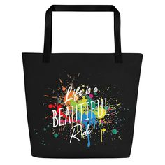 Life is a Beautiful Ride Strandtasche Reusable Tote Bags, Life, Beautiful, Colors