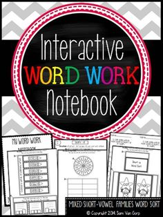 *Mixed Short-Vowel Families* This Interactive Word Work Notebook provides students with hands-on purposeful and engaging learning opportunities. Differentiated instruction is also easy to implement with these interactive notebooks because you can choose different sorts for students based on what they need to work on.