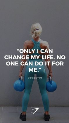 """Only I can change my life. No one can do it for me. ""Only I can change my life. No one can do it for me. Sport Motivation, Fitness Motivation Quotes, Health Motivation, Workout Motivation, Weight Loss Motivation, Fit Women Motivation, Crossfit Quotes, Pittsburgh, Sport Fitness"