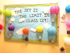 The Sky is the Limit in Class... a sweet and easy bulletin board!