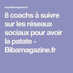 8 coachs à suivre sur les réseaux sociaux pour avoir la patate - Bibamagazine.fr