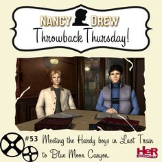 Throwback Thursday moment featuring Nancy Drew: Last Train to Blue Moon Canyon. #NancyDrew #TBT #HardyBoys
