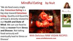 Mindful Eating by Nuit Quotes about conscious eating and conscious living