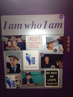 I am who I am magnet boards!