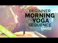 Beginner Morning Yoga Sequence for Greatist (15-min) - YouTube
