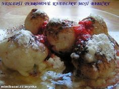 Rodinný poklad - TVAROHOVÉ  KNEDLÍKY MOJÍ BABIČKY  - nejlepší na světě - VÍTĚZ SOUTĚŽE  u MONIKY BRÝDOVÉ !!! Slovak Recipes, Czech Recipes, Russian Recipes, Mexican Food Recipes, Sweet Recipes, Baking Recipes, Vegan Recipes, Snack Recipes, A Food