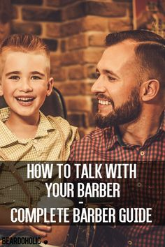 How to Talk with your Barber – Complete Barber Guide. Beard Grooming and Beard Care Tips From Beardoholic.com
