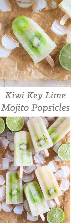 Kiwi Key Lime Mojito Popsicles | A Cookie Named Desire