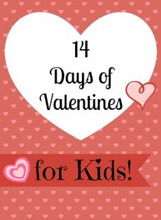 14 Days of Valentines for Kids by Carie's Craft Corner