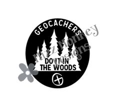 Geocachers Do It In The Woods - vinyl car auto vehicle decal sticker geocaching geocache - CUSTOM COLOR - Made to order