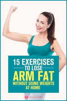 To get toned and strong arms no need to lift dumbbells. Lose arm fat by lifting your body weight. Here are 15 at-home arm exercises without weights. Lose Armpit Fat, Lose Arm Fat Fast, Lose Belly Fat, Lose Fat, Arm Workouts Without Weights, Home Health Care, Women's Health, Health Fitness, Mental Health