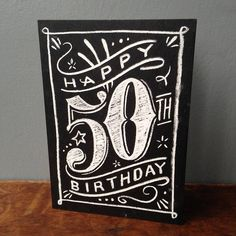 50th chalkboard birthday #compartirvideos.es #happybirthday Más