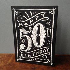 50th chalkboard birthday #compartirvideos.es #happybirthday                                                                                                                                                                                 Más