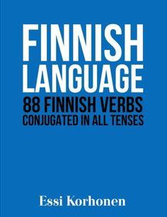 Finnish Language: 88 Finnish Verbs Conjugated in All Tens... https://smile.amazon.com/dp/1523952431/ref=cm_sw_r_pi_dp_U_x_dOqlBbRYTQKBF