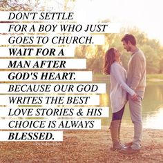 "Ladies, waiting for the right man to come along may take a lot longer than we would like. It may be hard to be around others who have found ""the one."" But know that God has someone very special handpicked just for you"