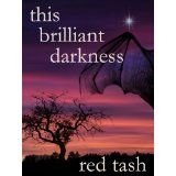 This Brilliant Darkness (A Dark Contemporary Fantasy) (Kindle Edition)By Red Tash