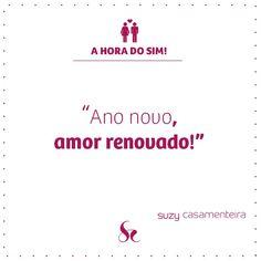 Ano Novo! Amor! #amor #relacionamento #frases