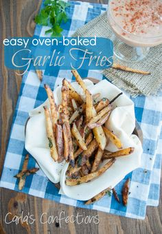 Carla's Confections: Easy Oven-Baked Garlic Fries