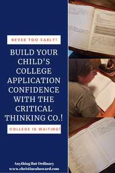 Help Build Your Child's College Application With The Critical Thinking Co. Logic Math, Math Problem Solving, Apply For College, College List, High School Classes, High School Seniors, College Application, Critical Thinking Skills, College Admission