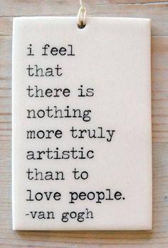 Loving is an art.