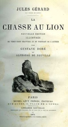 Gérard. La chasse au lion. 1874